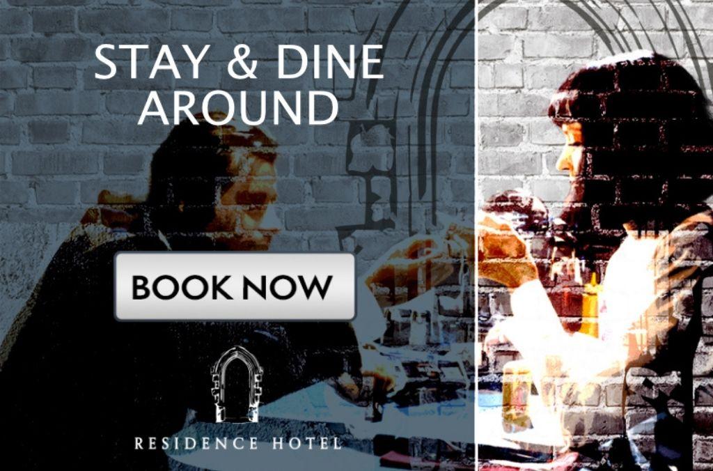 Stay & Dine Around_Residence Hotel